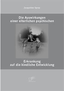 Auswirkungen Einer Deflation : die auswirkungen einer elterlichen psychischen erkrankung ~ Lizthompson.info Haus und Dekorationen