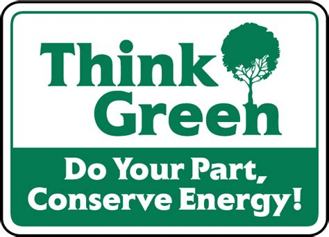 what part of a green do you use think green do your part sign f7513 by safetysign com