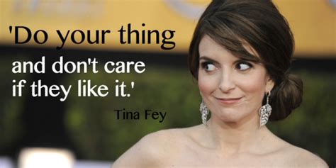 tina fey quote beauty 15 of tina fey s most inspiring quotes