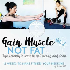 How To Gain Muscle Mass  Gain Muscle Not Fat - How To Build Lean Muscle Mass And Lose Fat