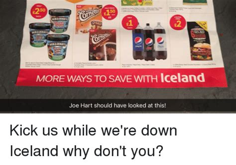E250 More Ways To Save With Iceland Joe Hart Should Have Looked At This! Kick Us While We're
