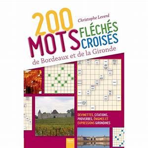 Pic Des Pyrénées Mots Fleches : 200 mots fl ch s et mots crois s de bordeaux et de la gironde mots crois s et fl ch s geste ~ Maxctalentgroup.com Avis de Voitures