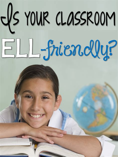 Corkboard Connections Is Your Classroom Ellfriendly?