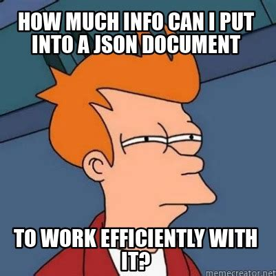 How Do U Pronounce Meme - meme creator how much info can i put into a json document to work efficiently with it meme