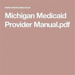 Michigan Medicaid Provider Manual