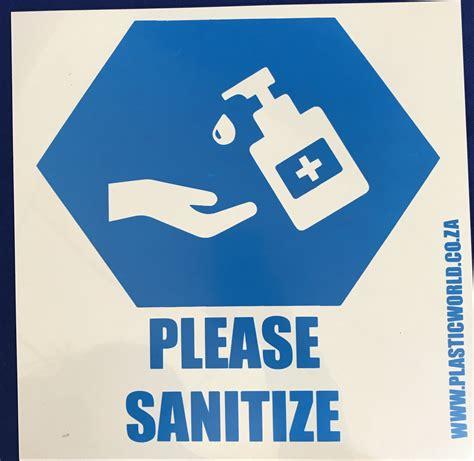 SANITIZE SIGN 290 | Plastic World