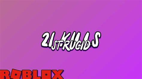 strucid  kill game strucid roblox youtube