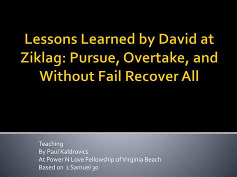 lessons learned  david  ziklag pursue overtake