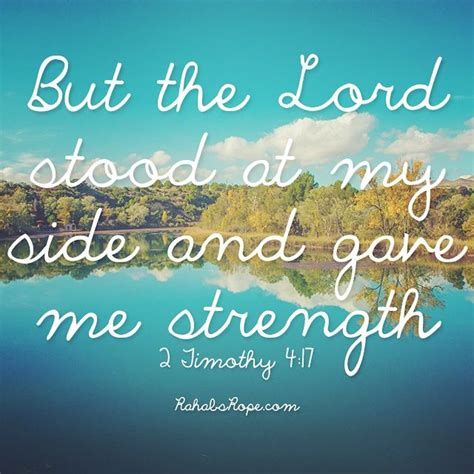 """God can even give you the strength to keep going within those difficult situations. Today's #WiseWords: """"But The Lord stood at my side and ..."""