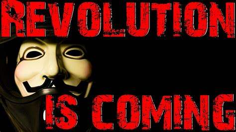 Revolution is coming (UK) YouTube