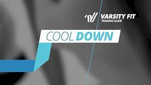 Varsity Fit Training Guide  Cool Down