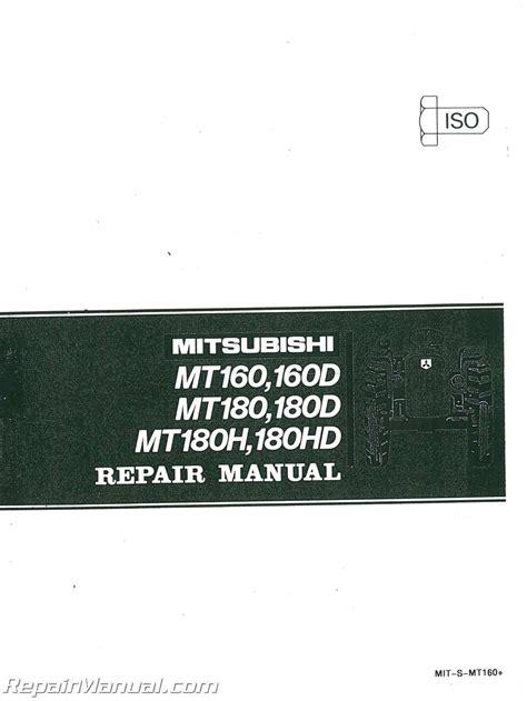 Mitsubishi Manual by Mitsubishi Mt160 Mt160d Mt180 Mt180d Mt180h Mt180hd