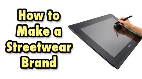 How To Make A Streetwear Brand Youtube