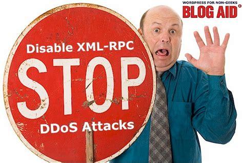 Disable Xmlrpc In Wordpress To Prevent Ddos Attack Blogaid