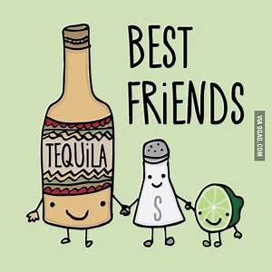 Best 25 Tequila quotes ideas on Pinterest