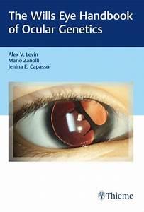 The Wills Eye Handbook Of Ocular Genetics