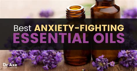 top  essential oils  anxiety dr axe