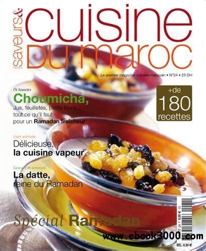 cuisine et saveurs douai saveurs et cuisine du maroc no24 juillet aout septembre