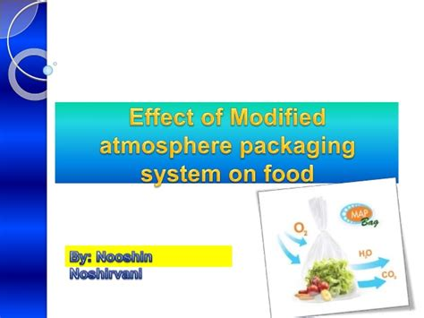 Modified Atmosphere Packaging Thesis by Application Of Modified Atmosphere Packaging In Food Industry