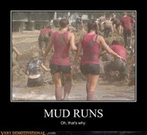 Mud Run Meme - 1000 images about fitness on pinterest mud run fit couples and memes