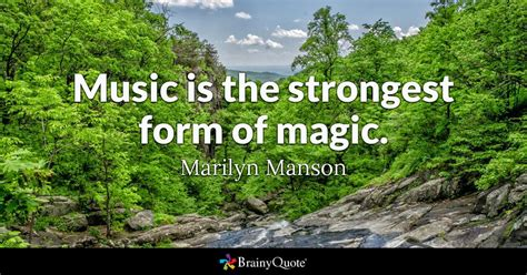 marilyn manson music is the strongest form of magic