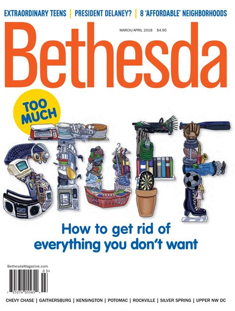 Bethesda Magazine: March April 2018 by Bethesda Magazine