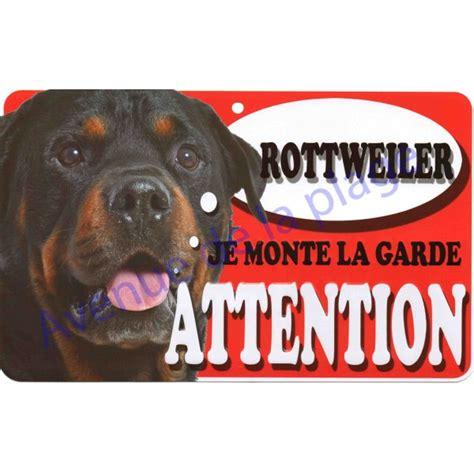 je monte la garde plaque attention je monte la garde rottweiler
