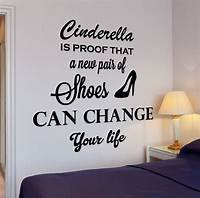 interesting quotes wall decals Funny Quotes : Wall Vinyl Decal Funny Quote Cinderella Is The Proof Shoes Home Interior Decor z...