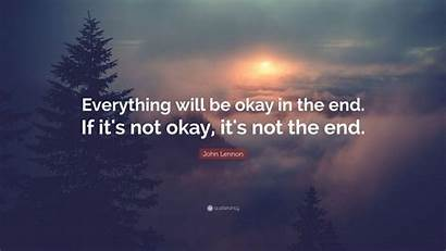 End Okay Everything Quote Lennon John Wallpapers