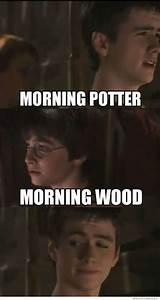 Morning Potter… - Meme Collection