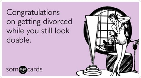 congratulations young divorce good  funny ecard
