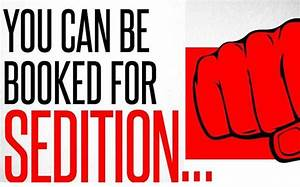 S Edition : you can be booked for sedition too for doing such things fyi news india today ~ Gottalentnigeria.com Avis de Voitures