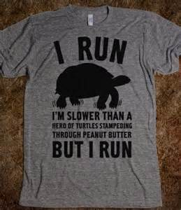 I Run Slower than a Herd of Turtles