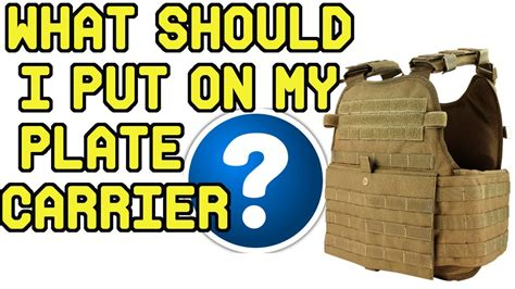 What Should I Put On My Plate Carrier? Guide To Building A