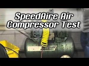 Speedaire Air Compressor Test