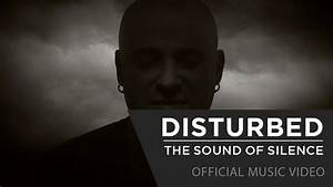 Disturbed - The Sound Of Silence [Official Music Video ...