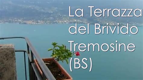 terrazza sul lago di garda tremosine terrazza brivido bs lago di garda italia