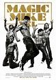 Movie Poster & Trailer Of The Day – Magic Mike XXL ...