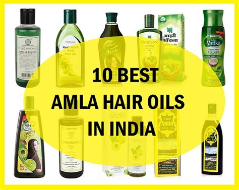 10 Top Best Amla Hair Oils Available In India