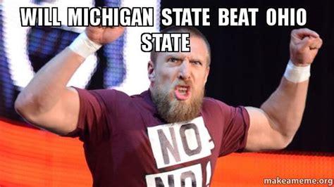 Ohio State Sucks Meme - will michigan state beat ohio state make a meme