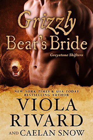 grizzly bears bride greystone shifters   viola rivard