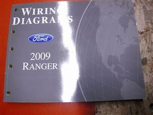 2009 Ford Ranger Factory Wiring Diagrams Manual Service