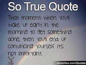 Quotes About Waking Up In The Morning. QuotesGram