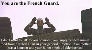 french.guard.mo... Monty Python Food Quotes