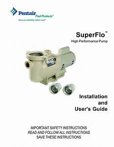 Pentair Superflo Swimming Pool Pump User Manual