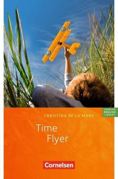 time flyer von christina de la mare schulbuecher
