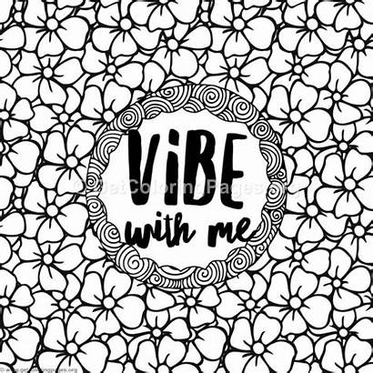 Coloring Vibes Pages Vibe Getcoloringpages