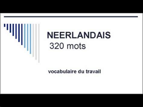 vocabulaire bureau apprendre le néerlandais 320 mots de vocabulaire du