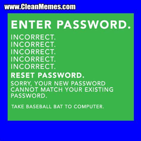 Password Meme - enter password clean memes the best the most online