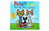 Pete The Cat Rock On Mom and Dad by James Dean (With ...